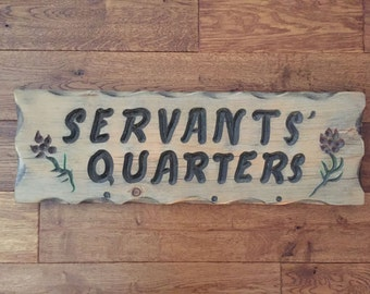 Cute Old Wood Sign, Rustic Vintage Sign, Servants Quarters Sign, 1970, Weathered Wood Sign, Old Letter Sign, Campground Sign, Old House Sign