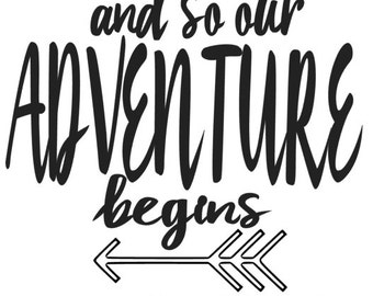 and so our adventure begins custom wedding decal, wedding decor, custom decal for wedding sign