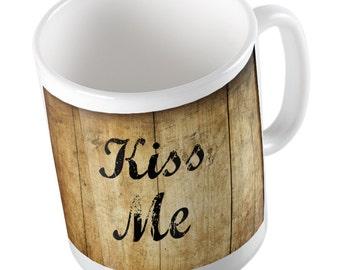 KISS ME rustic mug