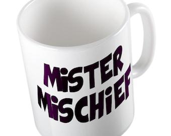 Mister mischief mug