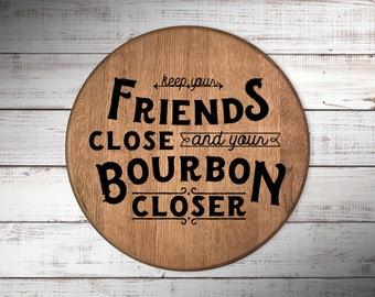 Keep Your Bourbon Closer Barrel Head
