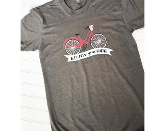 Unisex Tee, Enjoy Your Ride Gray Tee, positive tee, enjoy your ride, enjoy the ride, bike shirt, , bike T-shirt, cycling shirt, bike tee,