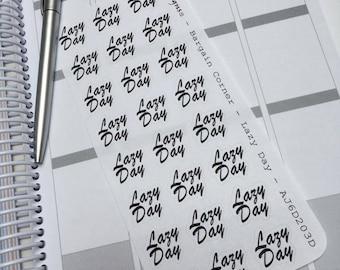 AJ6D203D, Bargain Corner Words, LAZY DAY. Planner Stickers.