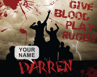 Give Blood, Play Rugby - A3 Un-Framed