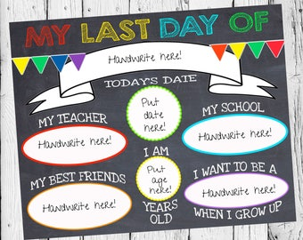 Last Day or First Day of School Signs