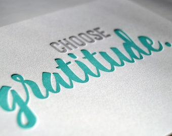 "Letterpress ""Choose Gratitude"" Card of Encouragement"