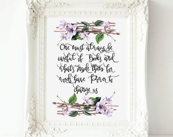 One must always be careful of Books printable wall art, Cassandra Clare quote print, Books Printable art quote, Cassandra Clare printable