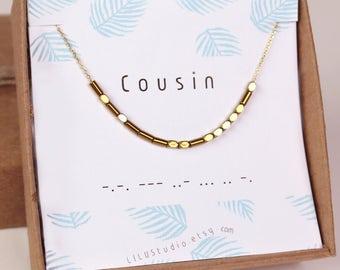 Cousin gift, cousin bracelet, cousin necklace, Morse code necklace, gift for cousin, Morse code bracelet, personalized necklace, gift idea