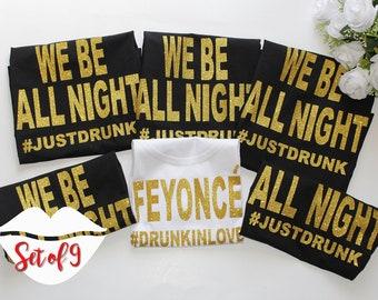 9 Feyonce Tshirts, 9 Feyonce shirts, 9 Bridesmaid Shirts, 9 Bachelorette party shirts, Bridesmaids, Bachelorette party, Maid of Honor, Bride