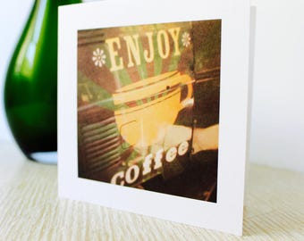 "Friendship/Any Occasion Greeting Card ""Enjoy Coffee"""