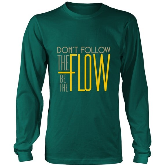 Long Sleeve Shirt - Be The Flow