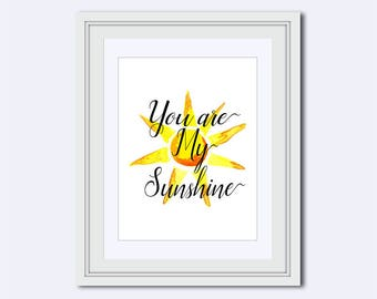 You Are My Sunshine - sun watercolor - beach decor - beach wall art - gift for wife - children wall art - Inspirational Quote - sun decor