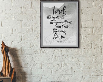 Psalm 90:1 /8x10 calligraphy print/Scripture print/inspirational/Printable/black and white/art wall decor/Instant download