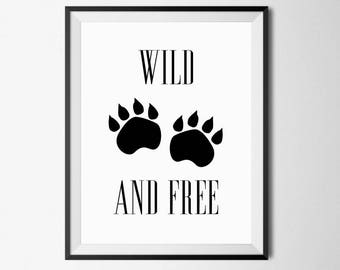 Wild and Free, Wild and Free Print, Tribal Printable Art, Wild and Free Art, Tribal Nursery Print, Wild and Free Decor, Tribal Nursery, 8x10