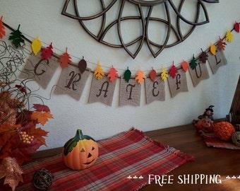 Thanksgiving banner, Grateful banner, festive banner, burlap banner, fall garland, rustic Thanksgiving decor, thankful grateful