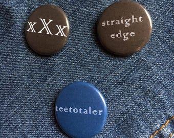 Straight Edge Teetotaler Pin Badge - Straight Edge Teetotaler Pins - Straight Edge Teetotaler Badges - Straight Edge Teetotaler Buttons