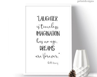 Walt Disney Quote, Printable Quote, Laughter Quote, Imagination Quote, Dream Quote, Wall Art, Inspirational Quote, Digital Disney Poster