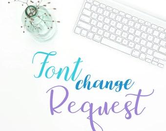 Font Change Request