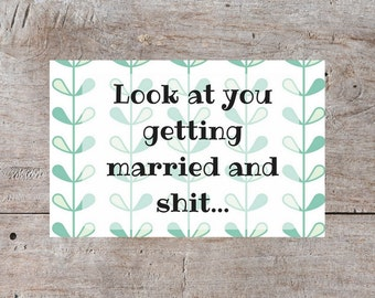 Printable Greeting Card, Sarcastic Greeting Card, Congratulations Card, Engagement Card, Bridal Card, Printable Card, Wedding Greeting Card