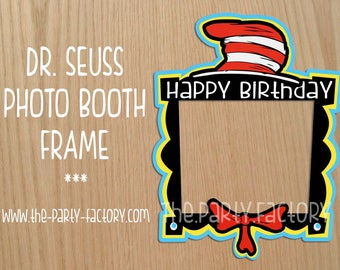 Dr. Seuss Photo Booth Frame Instant Download, DIGITAL FILE, Party Printables, PDF