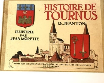 "1972 ""HISTOIRE DE TOURNUS"" French History Illustrated Hardback in French"