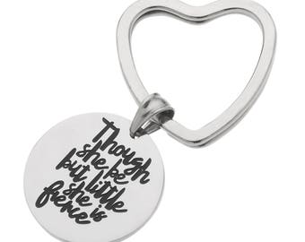 "High Polished Stainless Steel Key Ring  ""Though She Be But Little She Is Fierce"" Shakespeare Inspirational Keychain"
