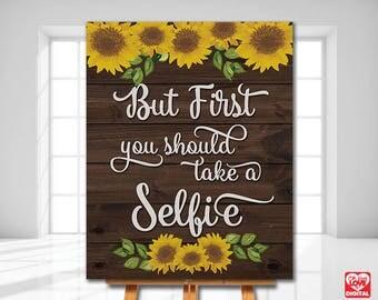 Sunflower Selfie Station Sign, Sunflower Wedding, Sunflower shower,Sunflower Wood, Rustic sign,Printable 8x10, Instant Download JPG