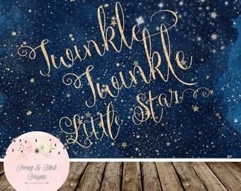 Digital Twinkle Twinkle Little Star Backdrop, Twinkle Little Star Birthday Backdrop, Twinkle Little Star Baby Shower Backdrop