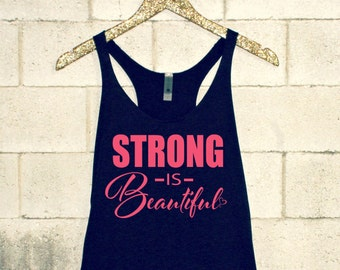 Strong is Beautiful. Women's Workout Tank. Workout Shirt. Women's Workout Shirt. Gym Tank. Women's Tank. Workout Tank. Yoga Tank. Gym Tank.