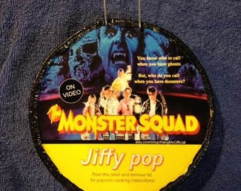 The Monster Squad Jiffy pop