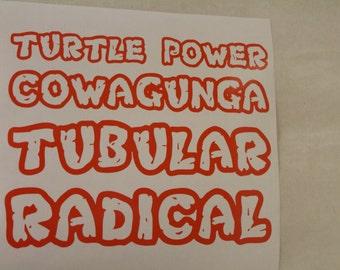 Teenage Mutant Ninja Turtle Writing Any Phrase Custom Decal Any Size Any Colors