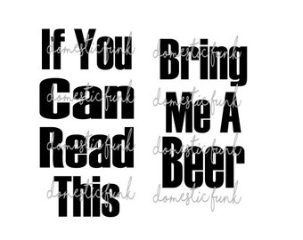 If you can read this bring me a beer (SVG for Socks)