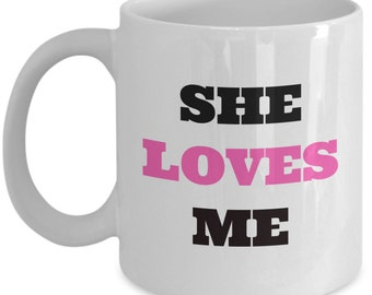 SHE LOVES ME The Musical Inspired Mug - Broadway Fan Gift - 11 oz white coffee tea cup