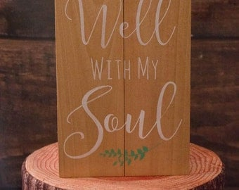 Rustic Scripture Sign- It Is Well With My Soul- Rustic Living Room Decor-Hymn Wall Decor-Motivational Gift For Friend- Scripture Sign