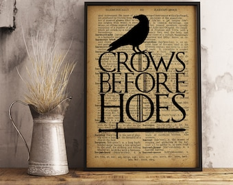 Crows Before Hoes Print Game of Thrones Inspired Print Dictionary vintage style poster Jon Snow Quote Print Rustic Decor Gift for Him FM14