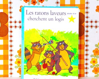 french Vintage Children's Book: raccoons are seeking a home / Alain Gree / Bramante (1966)
