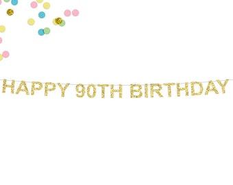 Happy 90th Birthday Glitter Banner | 90th Birthday Party Banner | Birthday Banner | 90th Birthday | Ninetieth Birthday | Milestone Birthday