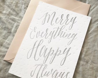 Merry Everything, Happy Always | Letterpress | Holiday Card
