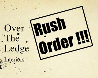 Rush Order - Processing Fees to move your order up to the head of the line