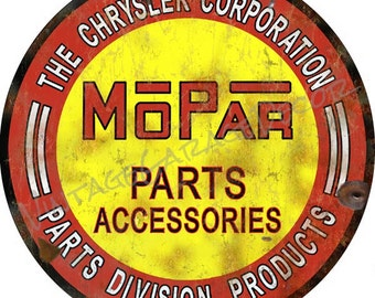 "Vintage Style "" Mopar Parts and Accessories ""  Round Metal Sign, Rusted"