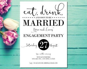 Engagement Invitations | Engagement Party Invites | Eat, Drink and Soon to be Married | Black and White | Wedding Engagement Invites