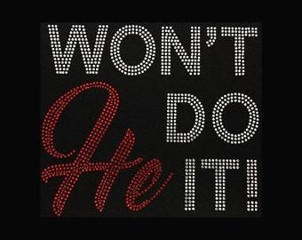 """Won't He Do It  (7.75x8.75"""") Rhinestone Bling T-Shirt,  Custom t shirts, shooting star,  customize, personalize, Bling t-shirts,"""
