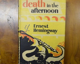 Death in the Afternoon by Ernest Hemingway,1958