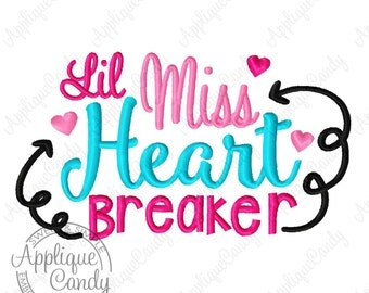 Lil Miss Heart breaker Broken Heart Arrow Machine Embroidery Design 4x4 5x5 5x7 8x8 6x10 Little Valentines Day Heartbreaker INSTANT DOWNLOAD