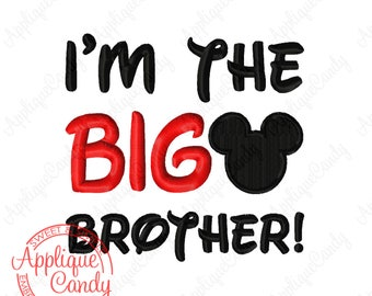 Mr Mouse I'm the BIG Brother Machine Embroidery Design 4x4 5x7 6x10 INSTANT DOWNLOAD