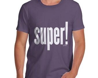Super! Men's  T-Shirt