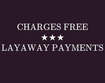 Layaway Payment/ Paiement échelonné