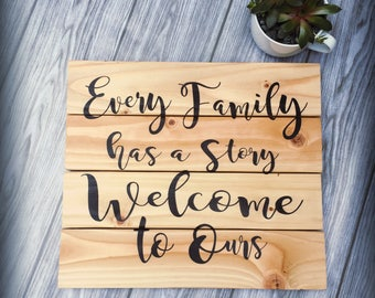 Family sign, every family has a story, rustic wood sign, pallet sign, rustic decor
