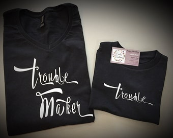 Trouble matching tee/mommy and me set/humor shirt set/black tee/hand crafted/unique/cotton top