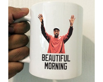 Kanye Beautiful Morning Mug